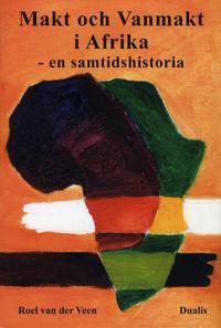 Makt och vanmakt i Afrika : en samtidshistoria