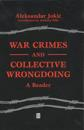 War Crimes and Collective Wrongdoing