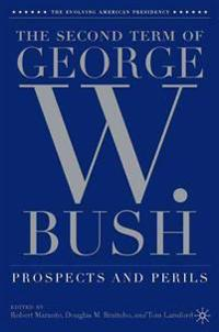 The Second Term of George W. Bush