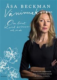 Väninnekören : om livet bland kvinnor och män - Åsa Beckman | Laserbodysculptingpittsburgh.com