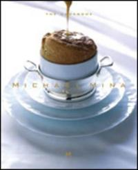 Michael Mina the Cookbook