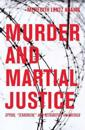 Murder and Martial Justice