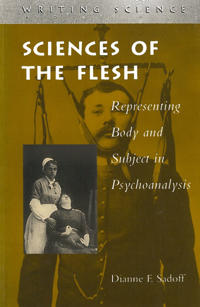 Sciences of the Flesh