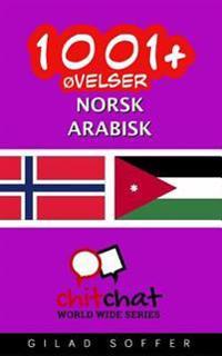 1001+ øvelser Norsk - Arabisk