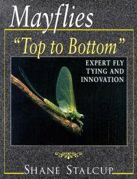 Mayflies: Top to Bottom