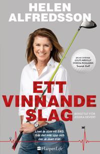Ett vinnande slag - Helen Alfredsson, Jessika Devert pdf epub