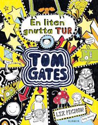Tom Gates. En liten gnutta tur
