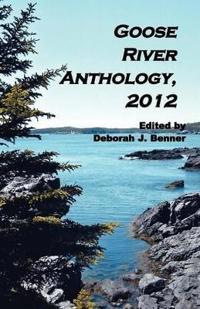 Goose River Anthology, 2012