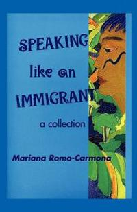 Speaking Like an Immigrant