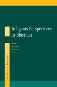 Religious Perspectives in Bioethics