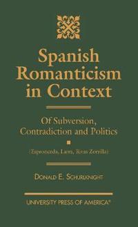 Spanish Romanticism in Context