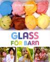 Glass för barn