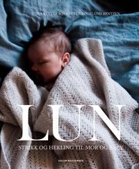 Lun; strikk og hekling til mor og baby