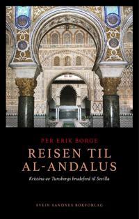 Reisen til al-Andalus - Per Erik Borge | Ridgeroadrun.org