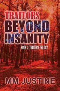 Traitors Beyond Insanity