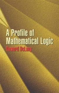 A Profile of Mathematical Logic