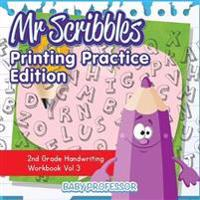MR Scribbles - Printing Practice Edition 2nd Grade Handwriting Workbook Vol 3 - Baby Professor - böcker (9781683055440)     Bokhandel