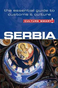 Culture Smart! Serbia