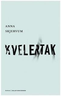 Kvelertak - Anna Skjervum pdf epub