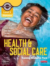 Health and Social Care: Training Resource Pack