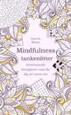 Tankenötter för mindfulness : avstressande klurigheter som får dig att varva ner