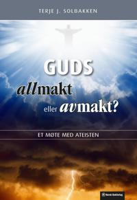 Guds allmakt eller avmakt? - Terje J. Solbakken | Inprintwriters.org