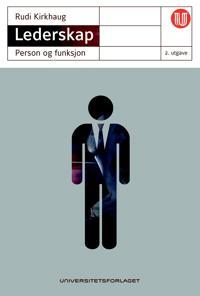 Lederskap; person og funksjon - Rudi Kirkhaug   Ridgeroadrun.org