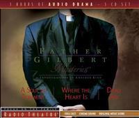 Father Gilbert Mysteries Vol. 1: A Soul in Torment and Other Stories