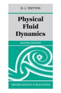Physical Fluid Dynamics