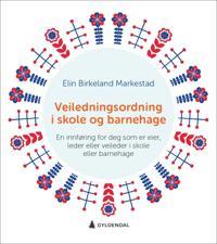 Veiledningsordning i skole og barnehage - Elin Birkeland Markestad   Inprintwriters.org