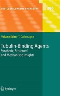 Tubulin-Binding Agents