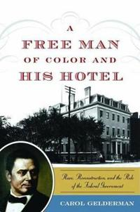 A Free Man of Color and His Hotel