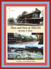 Then and Now of Iselin
