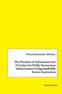 The Freedom of Information ACT