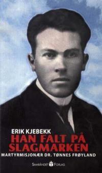 Han falt på slagmarken - Erik Kjebekk pdf epub