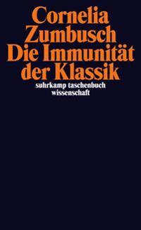 Die Immunität der Klassik