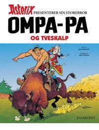 Ompa-pa og Tveskalp - René Goscinny | Ridgeroadrun.org