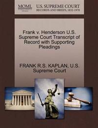 Frank V. Henderson U.S. Supreme Court Transcript of Record with Supporting Pleadings
