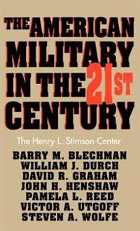 The American Military in the Twenty-First Century