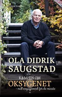 Kampen om oksygenet - Ola Didrik Saugstad pdf epub