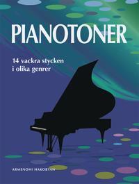 Pianotoner : 14 vackra stycken i olika genrer - Armenohi Hakobyan pdf epub