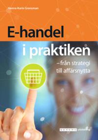 E-handel i praktiken  från strategi till affärsnytta