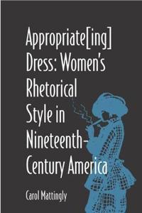 Appropriate(Ing) Dress