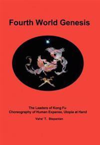 Fourth World Genesis