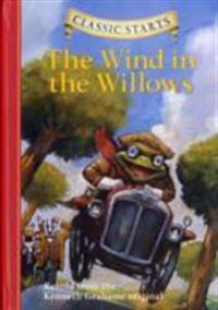 Classic startsÏ¿½ : the wind in the willows - retold from the kenneth graha