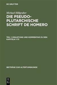 Einleitung Und Kommentar Zu Den Kapiteln 1-73