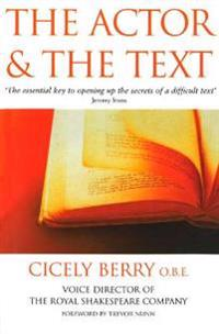 The Actor and the Text. Cicely Berry
