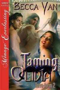Taming Olivia