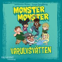 Monster Monster - Varulvsvätten