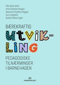 Bærekraftig utvikling - Arne Sveinson Haugen, Marianne Presthus Heggen, Guri Langholm, Bushra Fatima Syed   Ridgeroadrun.org
